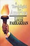 A Torchlight for America - Louis Farrakhan