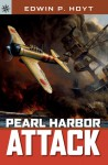 Pearl Harbor Attack - Edwin Palmer Hoyt