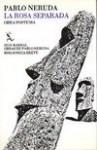 La rosa separada: Obra postuma (Biblioteca breve 415 : Poesia) - Pablo Neruda