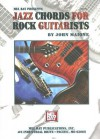 Mel Bay Presents Jazz Chords for Rock Guitarists - John Maione