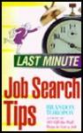 Last Minute Job Search Tips - Brandon Yusuf Toropov