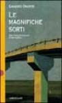 Le Magnifiche Sorti - Racconti di viaggio (e da fermo) - Sandro Onofri