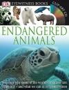 Eyewitness: Endangered Animals (DK Eyewitness Books) - Ben Hoare, Tom Jackson