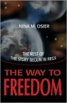 Way to Freedom - Nina Osier
