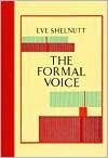 Formal Voice - Eve Shelnutt