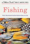 Fishing (A Golden Guide from St. Martin's Press) - George S. Fichter, Phil Francis, Tom Dolan, Ken Martin, Harry McKnaught