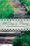 100 Days of Blessing - Volume 1: Devotions for Wives and Mothers - Nancy Campbell