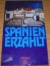 Spanien Erzählt - Christoph Strosetzki