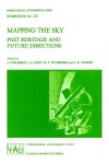 Mapping the Sky: Past Heritage and Future Directions Proceedings of the 133rd Symposium of the International Astronomical Union Held in Paris, France, June 1 5, 1987 - International Astronomical Union