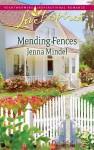 Mending Fences (Love Inspired) - Jenna Mindel