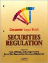 Securities Regulation: Keyed to Cox, Hillman, and Langevoort's Securities Regulation: Cases and Materials - James D. Cox, Briefs Casenotes, Robert W. Hillman, Donald C. Langevoort