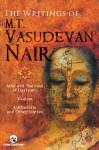 The Writings Of M.T. Vasudevan Nair - M.T. Vasudevan Nair, Gita Krishnankutty, V. Abdulla