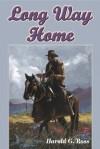 Long Way Home - Harold G. Ross