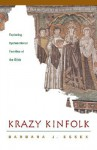 Krazy Kinfolk: Exploring Dysfunctional Families of the Bible - Barbara J. Essex