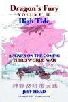 Dragon's Fury - High Tide (Vol. III) - Jeff Head, Chris Durkin