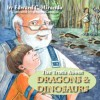The Truth about Dragons and Dinosaurs - Edward, C. Miranda