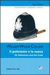 Il poliziotto e la cuoca - William Wilkie Collins, Giada Riondino