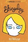 Shingaling: A Wonder Story - R.J. Palacio