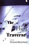 The High Traverse - Richard Blanchard