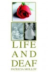Life and Deaf - Patricia Molloy
