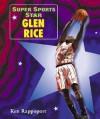 Super Sports Star Glen Rice - Ken Rappoport