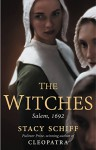 The Witches: Salem, 1692 - Stacy Schiff