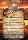 The Great Tithing Debate: Condemned If You Do, Condemned If You Don't - A. Bruce Wells