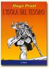L'isola del tesoro - Robert Louis Stevenson, Hugo Pratt