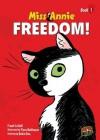 #1 Freedom! (Miss Annie) - Frank Le Gall, Flore Balthazar