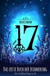 17 - Das erste Buch der Erinnerung (Die Bücher der Erinnerung) - Rose Snow