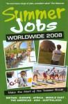 Summer Jobs Abroad 2008 (Summer Jobs Abroad) - Victoria Pybus
