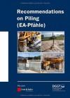 Recommendations on Piling (Ernst & Sohn Series on Geotechnical Engineering) - Deutsche Gesellschaft Fr Geotechnik E V / German Geotechnical Society, Alan Johnson