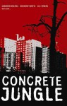 Concrete Jungle - Shannon Holmes, A.J. Rivers, Anthony White