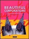 Beautiful Corporations: Corporate Style In Action - Paul Dickinson