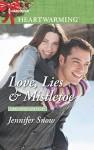 Love, Lies & Mistletoe (A Brookhollow Story) - Jennifer Snow