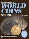 Standard Catalog of World Coins 1601-1700 - George S. Cuhaj, Thomas Michael
