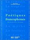 Poétiques francophones - Dominique Combe
