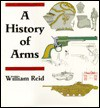 A history of arms - William Reid