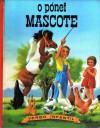O Pónei Mascote - Gilbert Delahaye