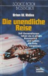Die unendliche Reise (Science Fiction Bestseller) - Brian W. Aldiss
