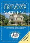 Bed and Breakfast Getaways--In the Northeast - Pamela Lanier
