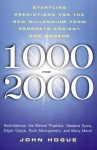 1000 for 2000: Startling Predictions for the New Millennium from Prophets Ancient and Modern - John Hogue