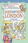 The Timetraveller's Guide to Saxon and Viking London - Joshua Doder, Mark Davis, Watling Street Publishing