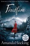 Frostfire: The Kanin Chronicles: Book One - Amanda Hocking