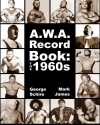 A.W.A. Record Book: The 1960s - Mark James, George Schire