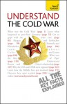 Understand the Cold War - C.B. Jones