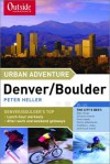 Urban Adventure Denver/Boulder - Peter Heller