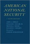 American National Security - Amos Jordan, Suzanne C. Nielsen, James Schlesinger, Michael Meese, William J. Taylor Jr.