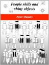 People skills and shiny objects - Peter Masters