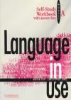 Language in Use Split Edition Intermediate Self-Study Workbook a with Answer Key - Adrian Doff, Christopher Jones